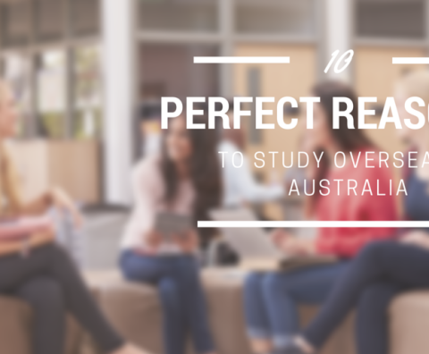 10 Perfect Reasons to Study in Australia
